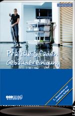 Практическое руководство по уборке помещений - 2014